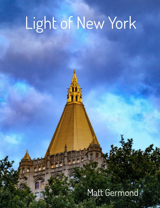 View Light of New York by Matt Germond