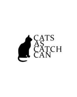 Cats as catch can book cover