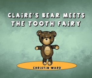 Claire's Bear Meets the Tooth Fairy book cover