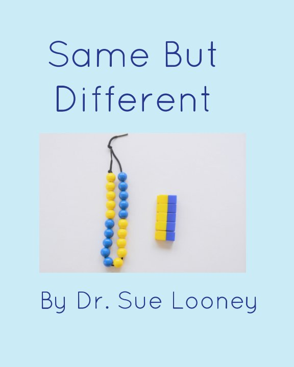 View Same But Different by Dr. Sue Looney