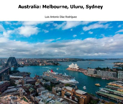 Australia: Melbourne, Uluru, Sydney book cover