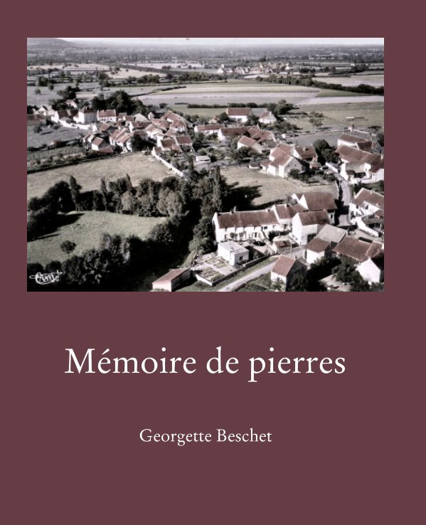 View Mémoire de pierres by Georgette Beschet