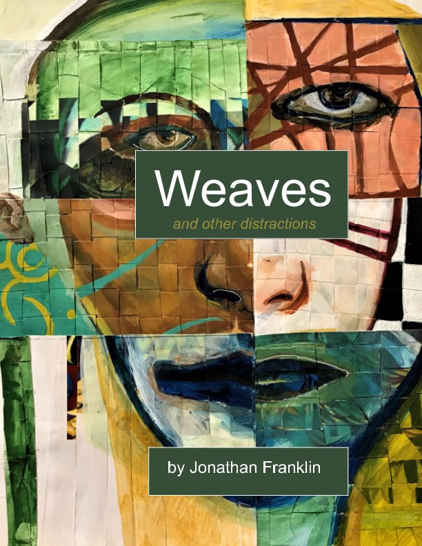 View Weaves by Jonathan Franklin