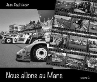 Nous allions au Mans book cover