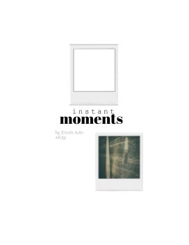 Instant moments book cover