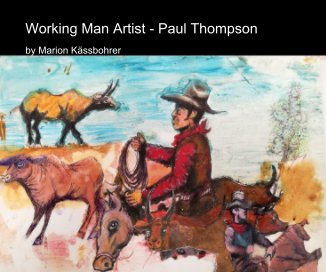 Working Man Artist - Paul Thompson book cover