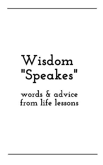 View Wisdom Speakes by Jamal Yusuf Speakes Sr.