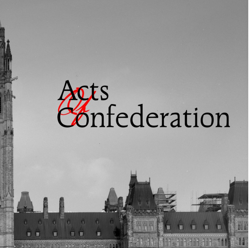 View Acts of Confederation by Alex Luyckx