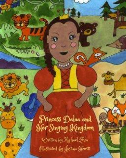 Princess Dalaa and Her Singing Kingdom book cover