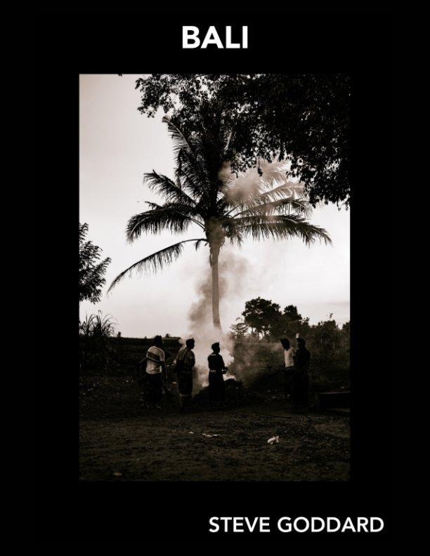 View Goddard Gallery - Bali by Steve Goddard