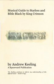 Musical Guide to Starless and Bible Black by King Crimson book cover