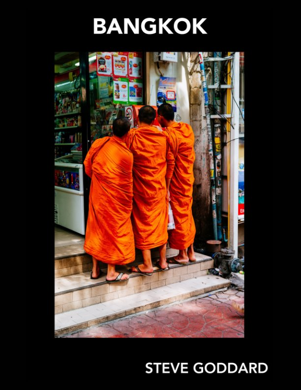 View Goddard Gallery - Bangkok by Steve Goddard