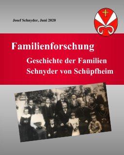 Geschichte der Familien Schnyder von Schüpfheim book cover