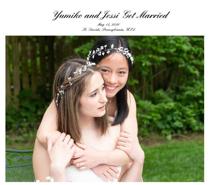 View Yumiko and Jessi Get Married by Kitty Riley Kono