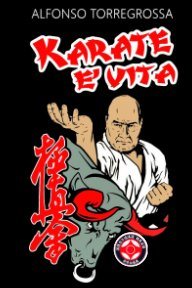 Il Karate è Vita book cover