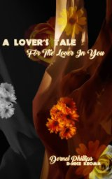 A Lover's Tale For The Lover In You book cover