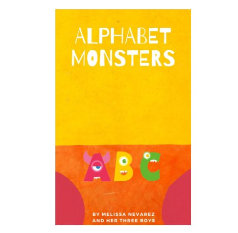 Visualizza Alphabet Monsters di Melissa Nevarez