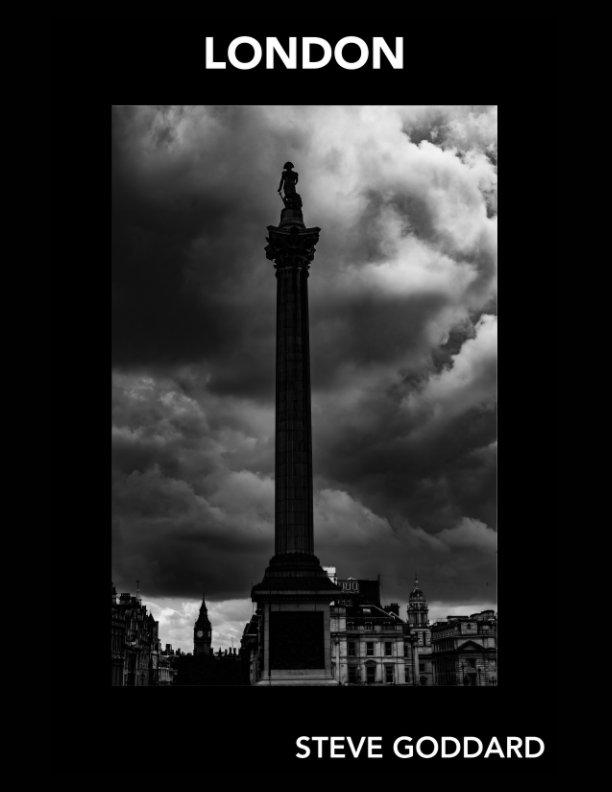 View Goddard Gallery - London by Steve Goddard