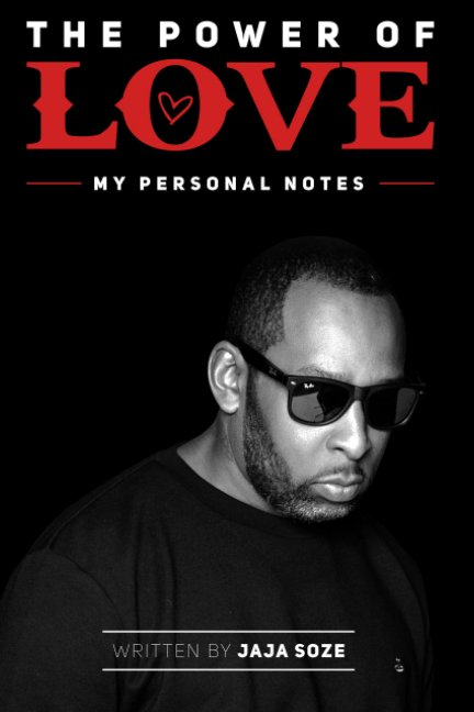 View The Power Of Love My Personal notes by Jaja Soze