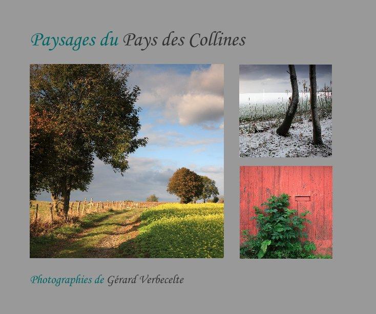 View Paysages du Pays des Collines by Gérard Verbecelte
