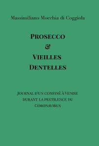 Prosecco et vieilles dentelles book cover
