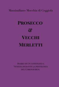 Prosecco e Vecchi Merletti book cover
