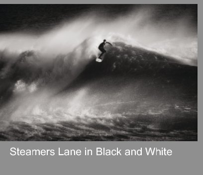 Steamers Lane in Black and White book cover