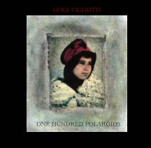 One Hundred Polaroids book cover