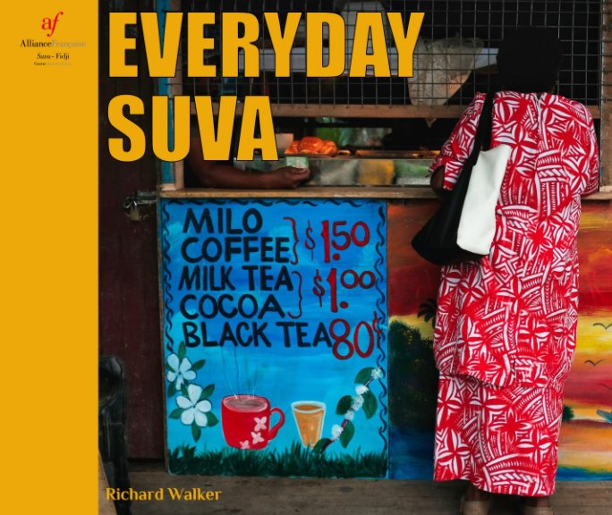View Everyday Suva by Richard Walker