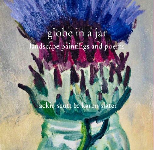 View globe in a jar by jackie scutt, karen slater
