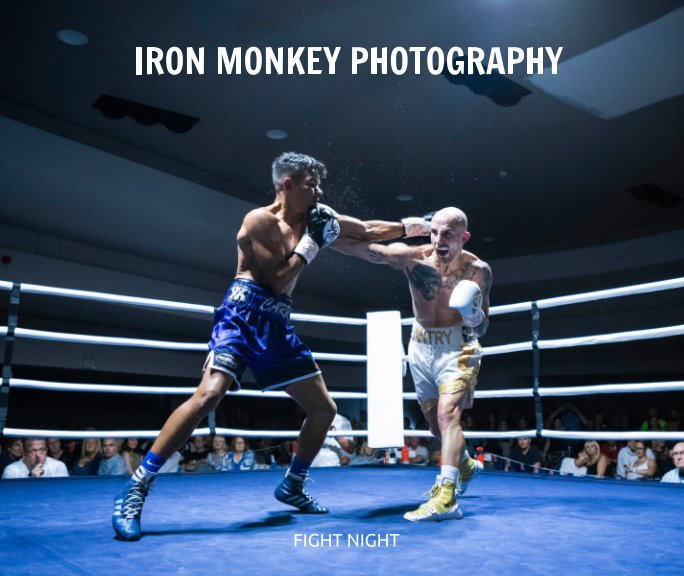 View Iron Monkey Photography - Fight Night by Iron Monkey Photography