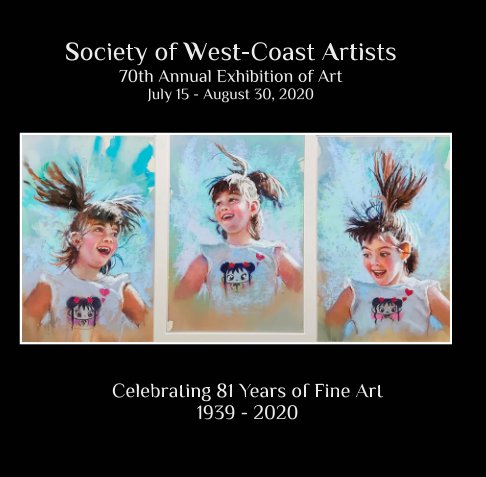 View Society of West-Coast Artists 81st Annual Exhibition of Art by Sherry Vockel SWA