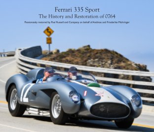 Ferrari 335 Sport: The History and Restoration of 0764 book cover
