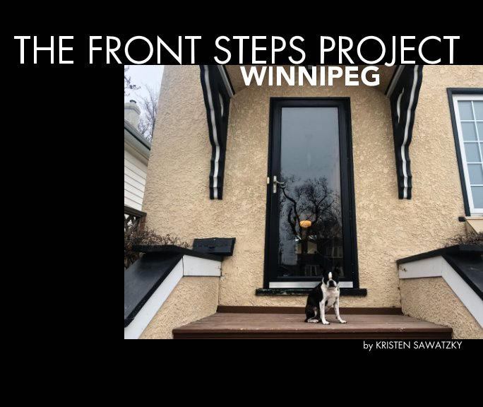 View The Front Steps Project by Kristen Sawatzky