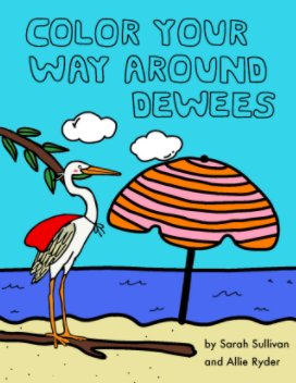 Color your Way Around Dewees book cover