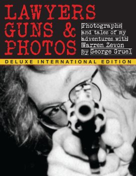 Lawyers Guns and Photos  -  DELUXE INTERNATIONAL EDITION book cover