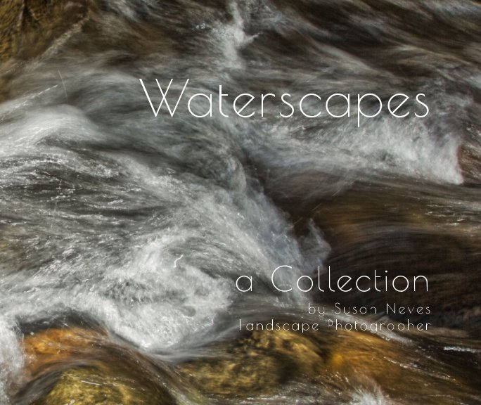 View Waterscapes a Collection by Susan Neves