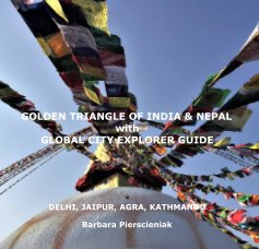 GOLDEN TRIANGLE OF INDIA and NEPAL with GLOBAL CITY EXPLORER GUIDE book cover