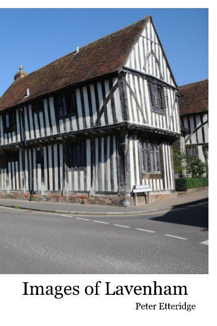 View Images of Lavenham by Peter Etteridge