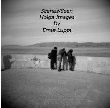 Scenes/Seen book cover