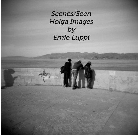 Bekijk Scenes/Seen op Ernie Luppi