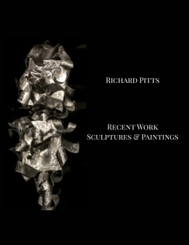Richard Pitts: Recent Work book cover