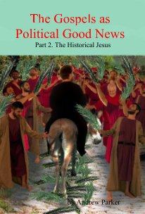 The Gospels as Political Good News book cover