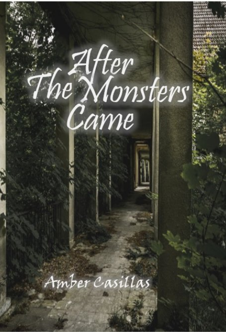 View After the Monsters Came by Amber Casillas