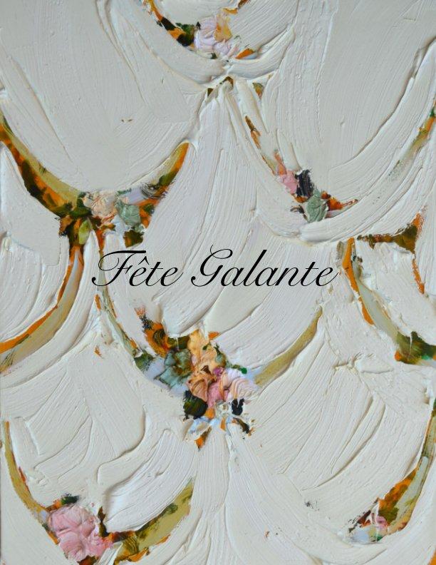 View Fete Galante by Gwendolyn Zabicki
