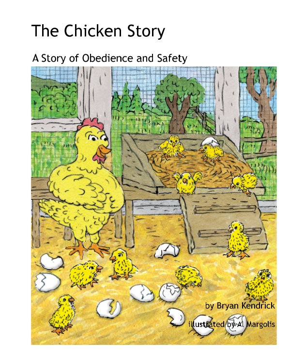 View The Chicken Story by Bryan Kendrick