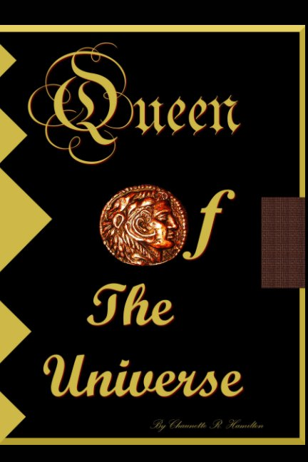 Ver Queen of  the Universe por Chaunette R Hamilton