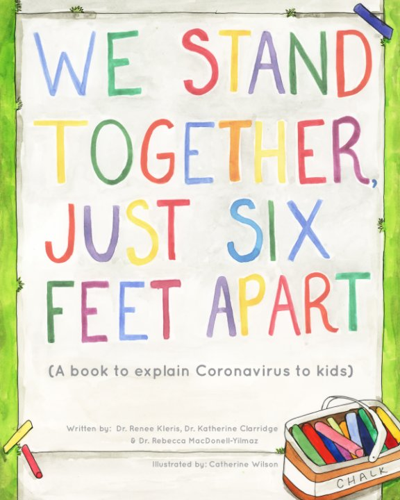 View We Stand Together Just Six Feet Apart by Dr. Renee Kleris