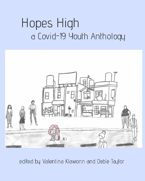 View Hopes High by Valentina Klawonn/Deb'e Taylor