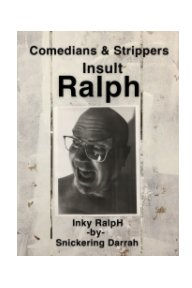 Comedians and Strippers Insult Ralph book cover